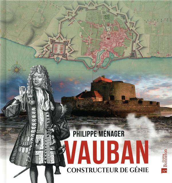VAUBAN, CONSTRUCTEUR DE GENIE MENAGER PHILIPPE BONNETON