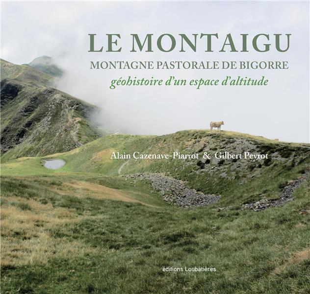 LE MONTAIGU. MONTAGNE PASTORAL CAZENAVE-PIARROT SOBODI