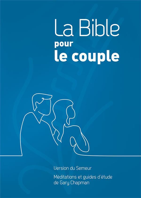 LA BIBLE POUR LE COUPLE. COUVERTURE RIGIDE BLEUE