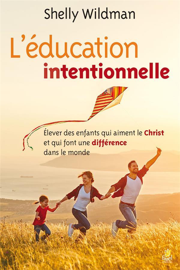 L EDUCATION INTENTIONNELLE