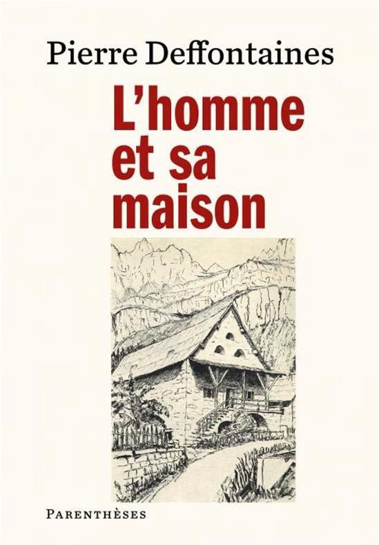 L'HOMME ET SA MAISON