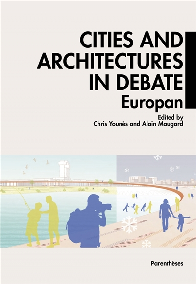CITIES AND ARCHITECTURES UNDER DEBATE - EUROPAN