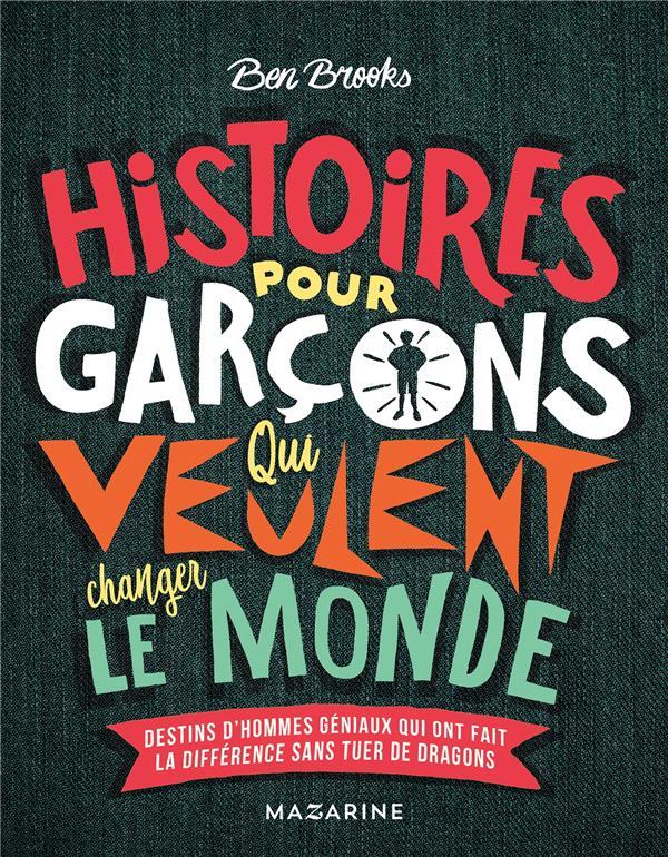 BROOKS BEN - HISTOIRES POUR GARCONS QUI VEU