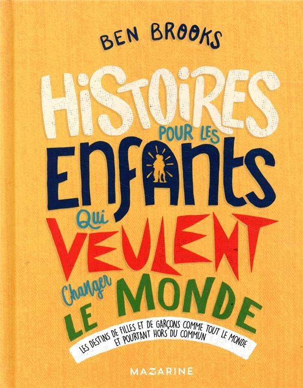 HISTOIRES POUR LES ENFANTS QUI VEULENT CHANGER LE MONDE-VOL.3 BROOKS BEN L'HARMATTAN