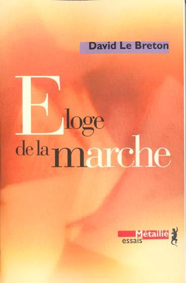 ELOGE DE LA MARCHE LE BRETON, DAVID METAILIE