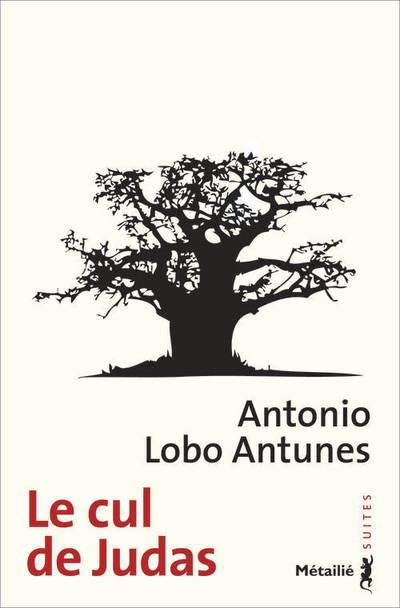 LE CUL DE JUDAS Antunes António Lobo Métailié