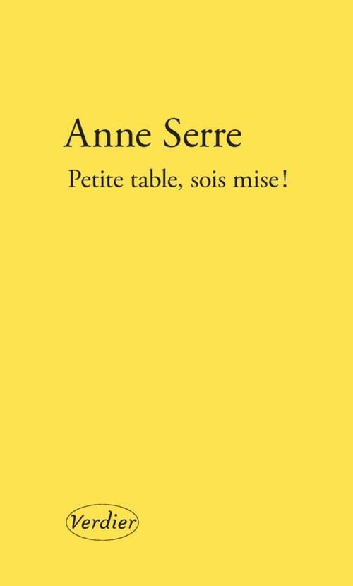 PETITE TABLE, SOIS MISE ! SERRE ANNE VERDIER