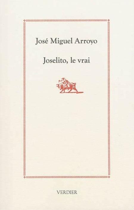 JOSELITO, LE VRAI Arroyo José Miguel Verdier