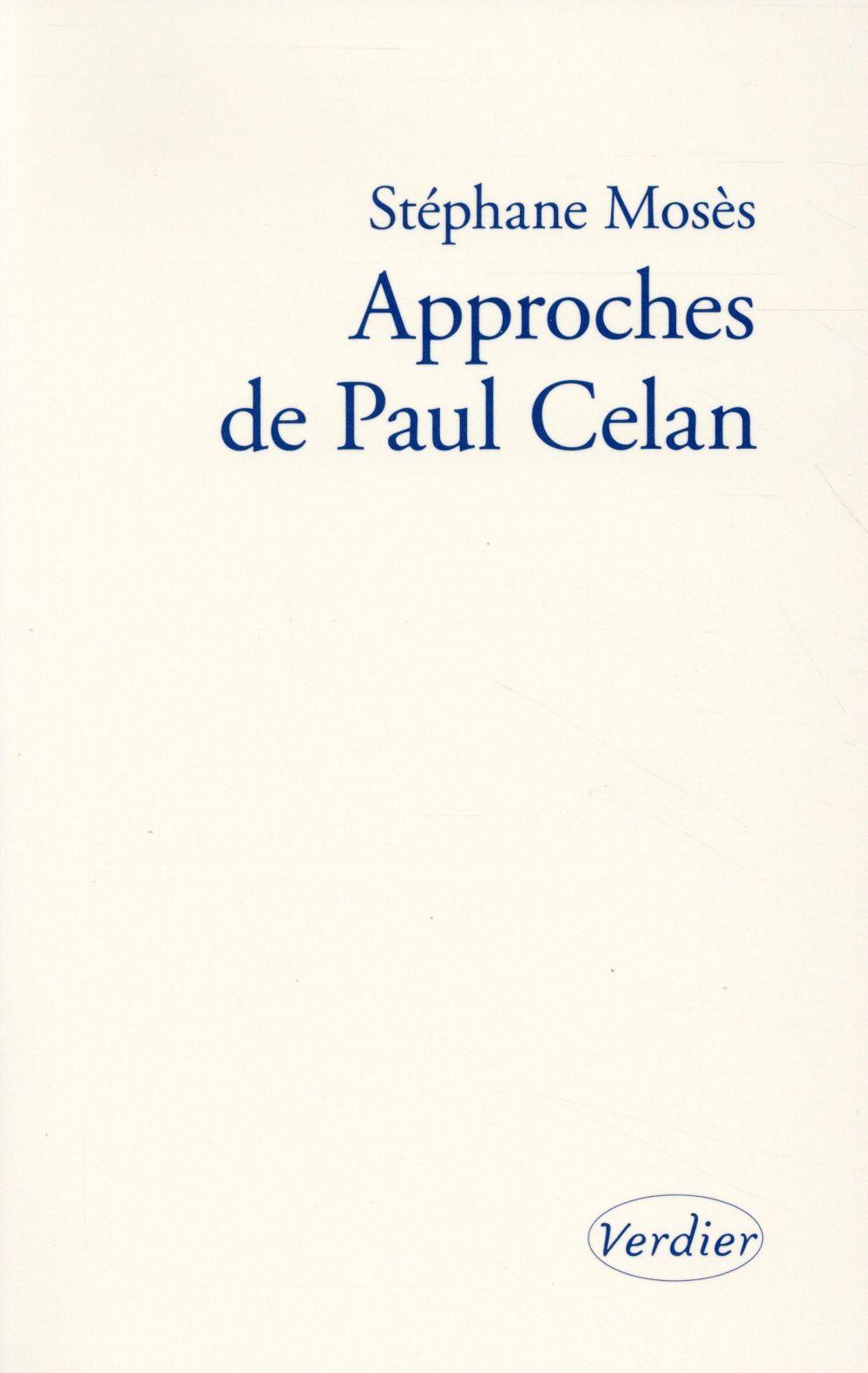 Approches de Paul Celan