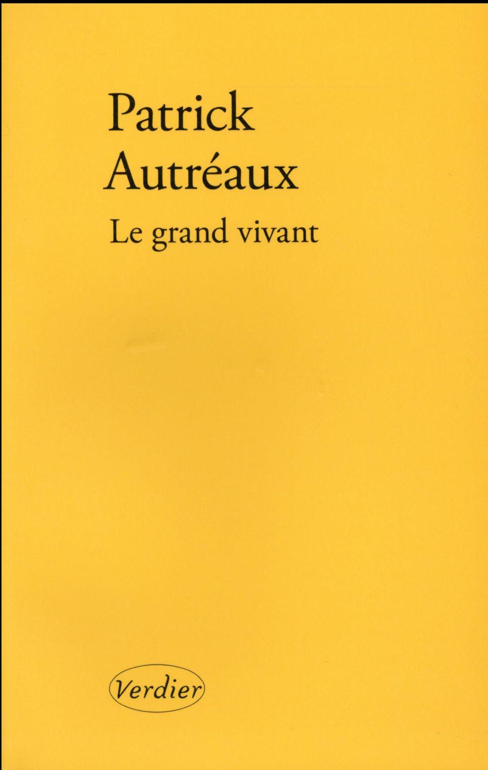 LE GRAND VIVANT