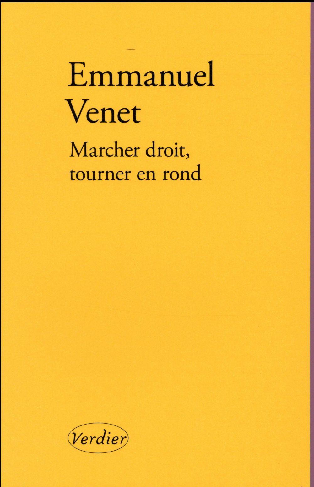 MARCHER DROIT TOURNER EN ROND