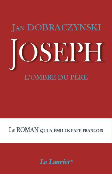 JOSEPH, L-OMBRE DU PERE