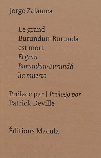 LE GRAND BURUNDUN-BURUNDA EST MORT - EL GRAN BURUNDUN-BURUNDA HA MUERTO