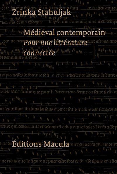 MEDIEVAL CONTEMPORAIN  -  POUR UNE LITTERATURE CONNECTEE