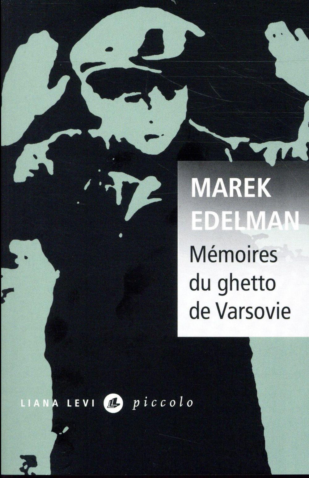 MEMOIRES DU GHETTO DE VARSOVIE EDELMAN, MAREK LEVI