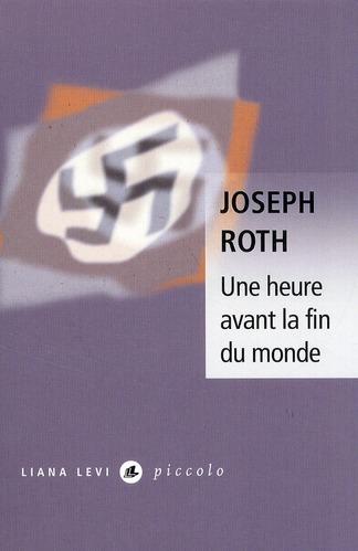 UNE HEURE AVANT LA FIN DU MONDE 65 ROTH JOSEPH LEVI
