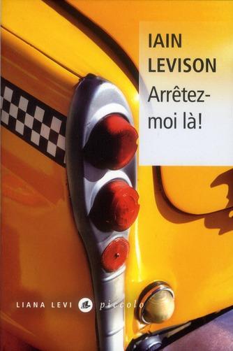 LEVISON IAIN - ARRETEZ MOI LA