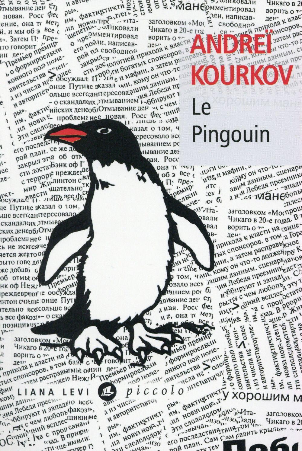 LE PINGOUIN Kourkov Andreï Liana Levi