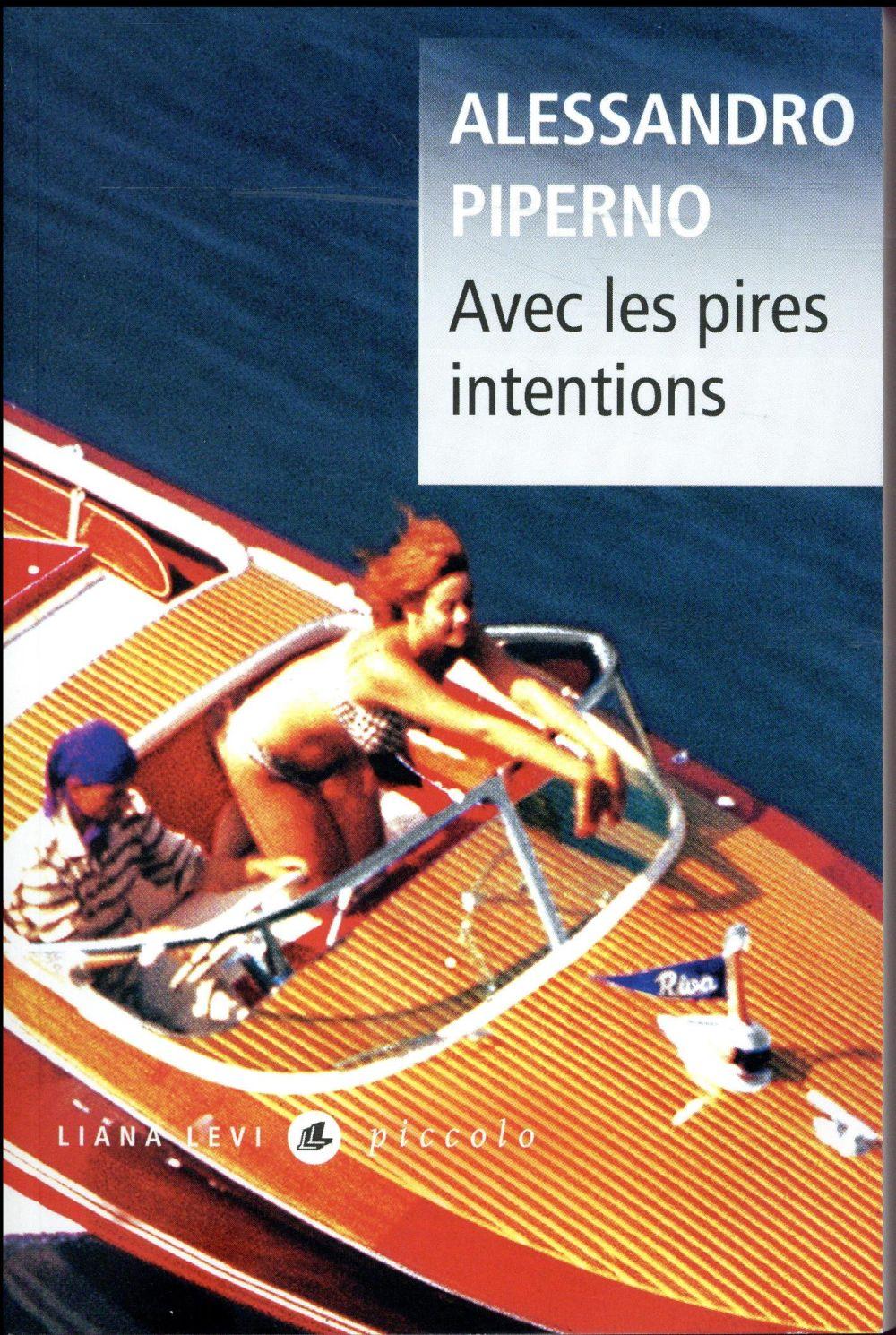 AVEC LES PIRES INTENTIONS