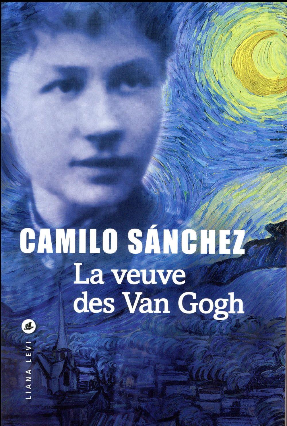 Sánchez Camilo - LA VEUVE DES VAN GOGH