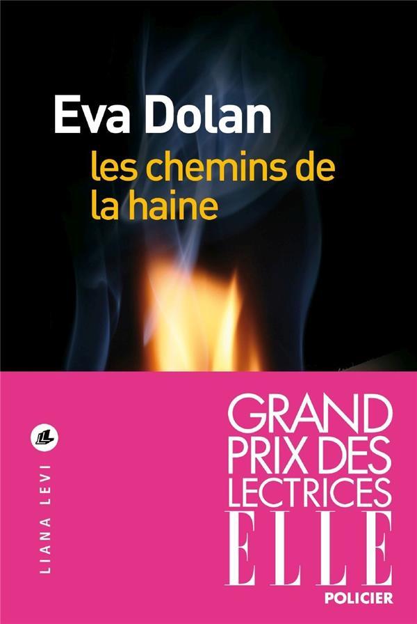 LES CHEMINS DE LA HAINE
