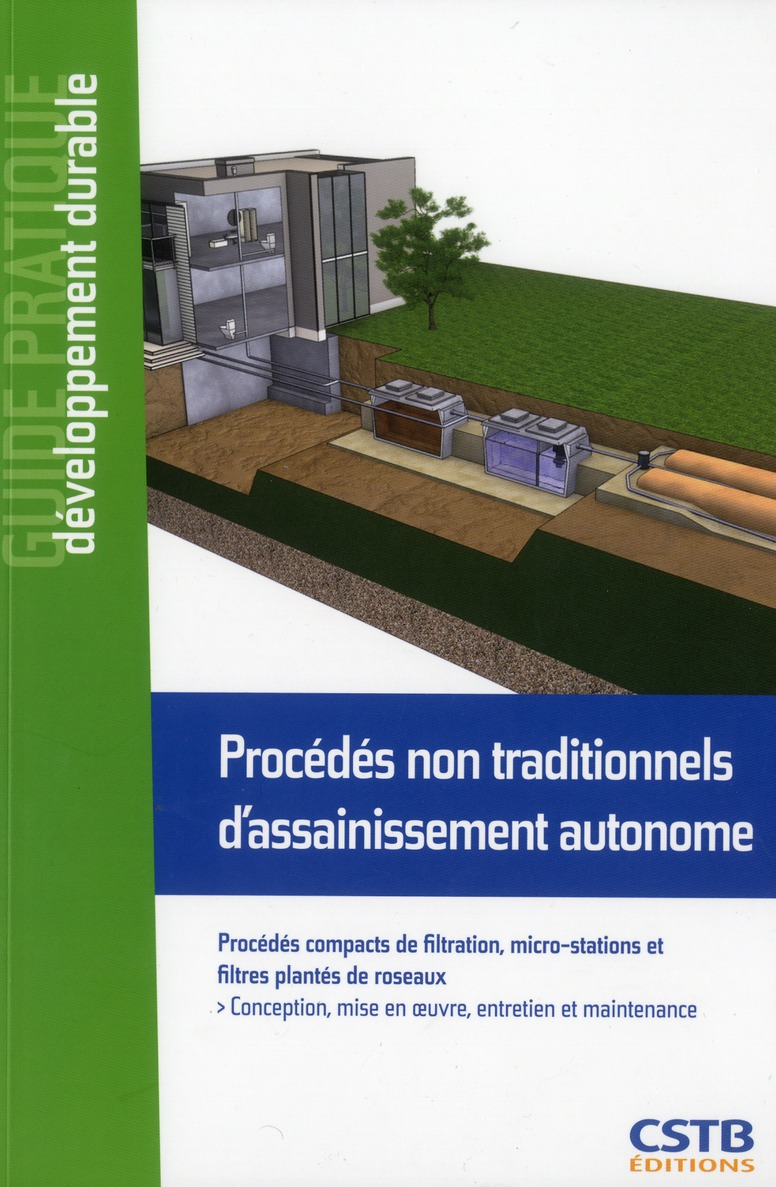 PROCEDES NON TRADITIONNELS D'ASSAINISSEMENT AUTONOME PROCEDES COMPACTS DE FILTRATION, MICRO-STATIONS COLLECTIF CSTB