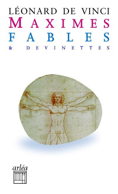 MAXIMES, FABLES ET DEVINETTES LEONARD DE VINCI ARLEA