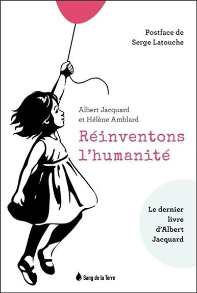 REINVENTONS L'HUMANITE