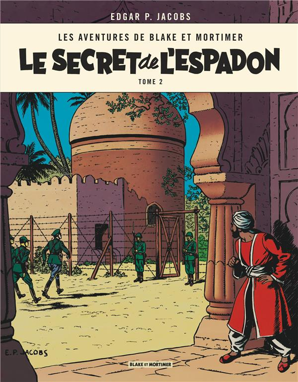 LE SECRET DE L-ESPADON T2 - BL EDGAR P. JACOBS BLAKE MORTIMER