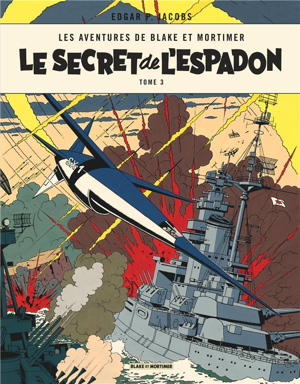 LE SECRET DE L-ESPADON T3 - BL EDGAR P. JACOBS BLAKE MORTIMER