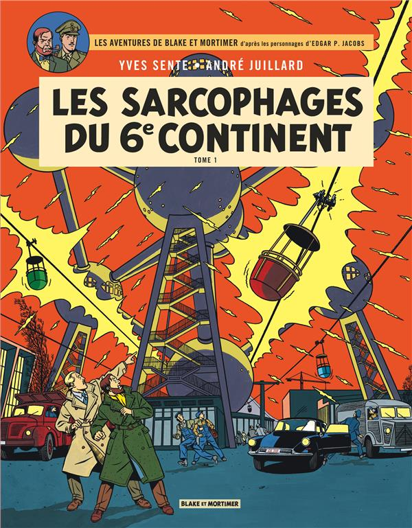 BLAKE ET MORTIMER T.16  -  LES SARCOPHAGES DU 6E CONTINENT T.1 Juillard André Blake et Mortimer
