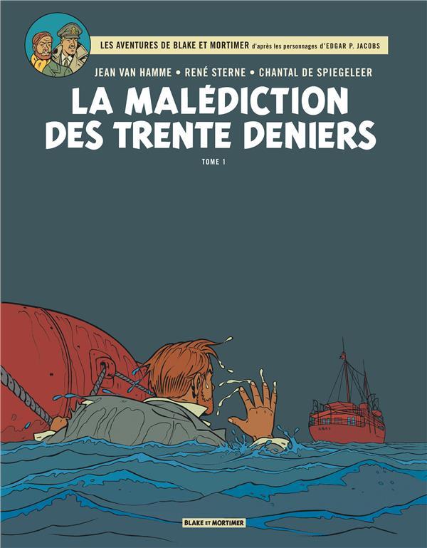 BLAKE ET MORTIMER T.19  -  LA MALEDICTION DES TRENTE DENIERS T.1 VAN HAMME/STERNE/DE BLAKE MORTIMER