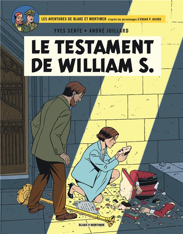 LE TESTAMENT DE WILLIAM S. - B SENTE YVES BLAKE MORTIMER