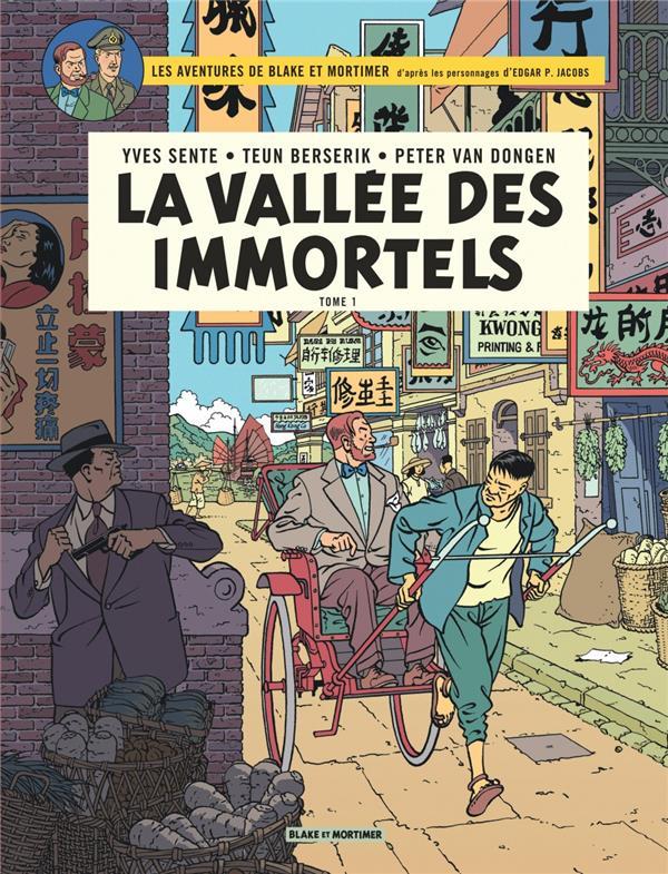 BLAKE ET MORTIMER T.25  -  LA VALLEE DES IMMORTELS T.1 SENTE YVES BLAKE MORTIMER
