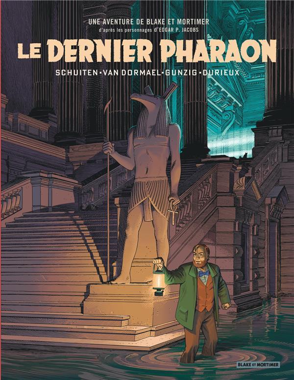 BLAKE ET MORTIMER HORS-SERIE T.1  -  LE DERNIER PHARAON