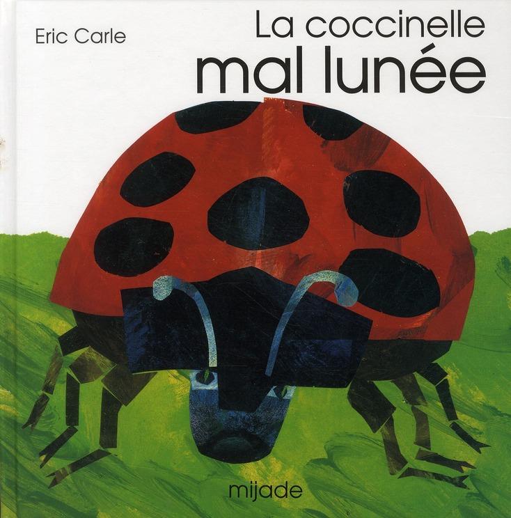 COCCINELLE MAL LUNEE (LA)