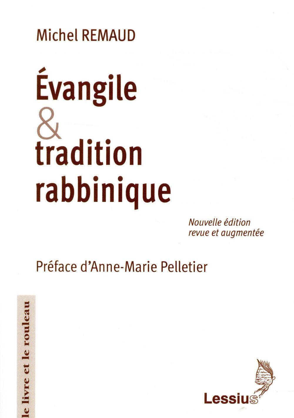EVANGILE ET TRADITION RABBINIQUE (EDITION 2018)