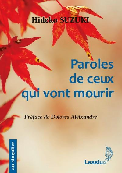 PAROLES DE CEUX QUI VONT MOURIR