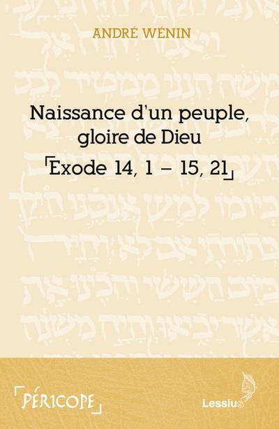 NAISSANCE D'UN PEUPLE, GLOIRE DE DIEU (EXODE 14-15)