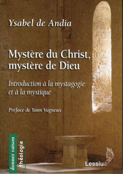MYSTERE DU CHRIST, MYSTERE DE DIEU
