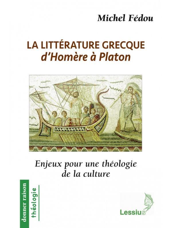LA LITTERATURE GRECQUE D'HOMERE A PLATON