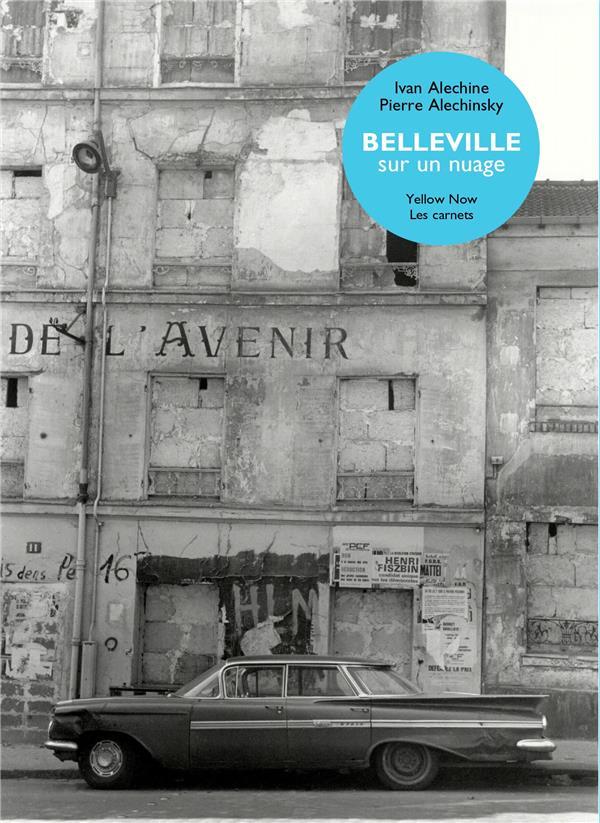 BELLEVILLE SUR UN NUAGE ALECHINE/ALECHINSKY EXHIBITIONS