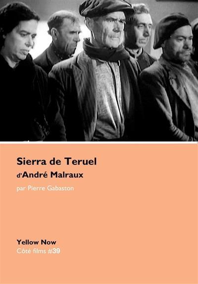 SIERRA DE TERUEL D'ANDRE MALRAUX