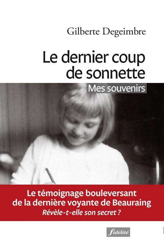 LE DERNIER COUP DE SONNETTE - MES SOUVENIRS