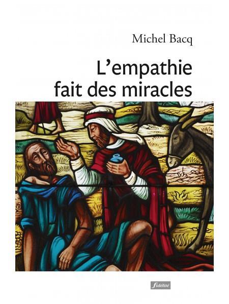 L'EMPATHIE FAIT DES MIRACLES