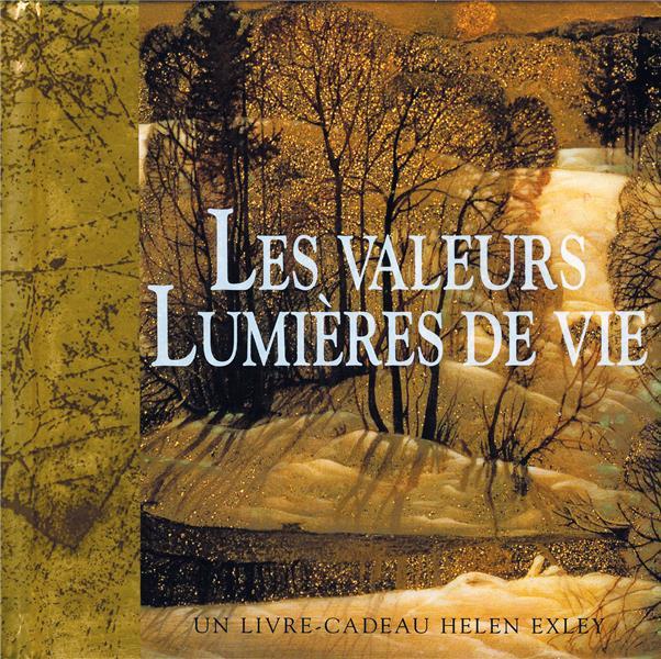 LES VALEURS LUMIERES DE VIE EXLEY H EXLEY