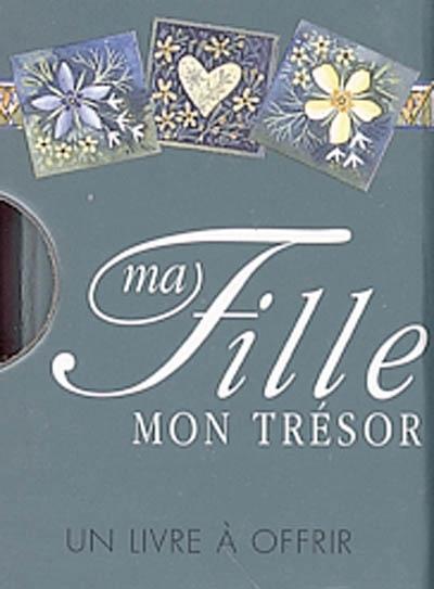 MA FILLE, MON TRESOR EXLEY HELEN EXLEY