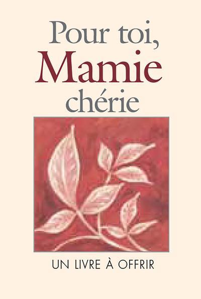 POUR TOI, MAMIE CHERIE EXLEY H EXLEY