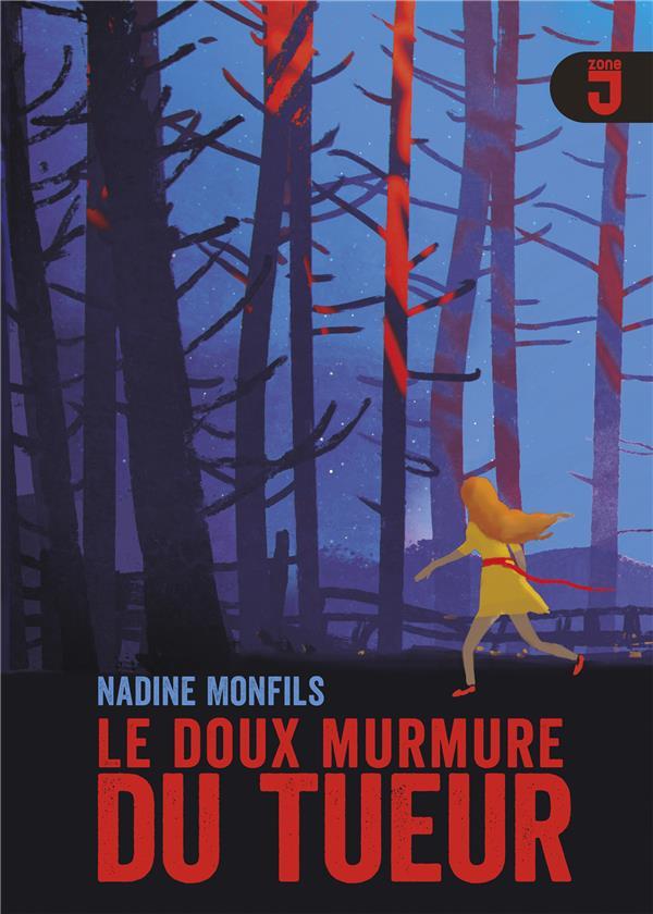 LE DOUX MURMURE DU TUEUR MONFILS NADINE MIJADE
