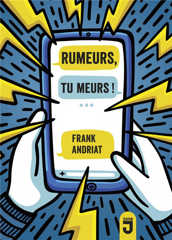 RUMEURS, TU MEURS! ANDRIAT, FRANK MIJADE